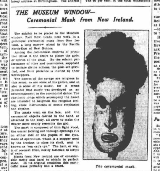 In 1934 Leeds City Museum' 'Museum Window' displayed a mask from New Ireland, the article alongside uses language we find offensive today.
